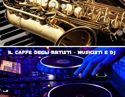team - Il Caffè degli Artisti - musicisti e deejay